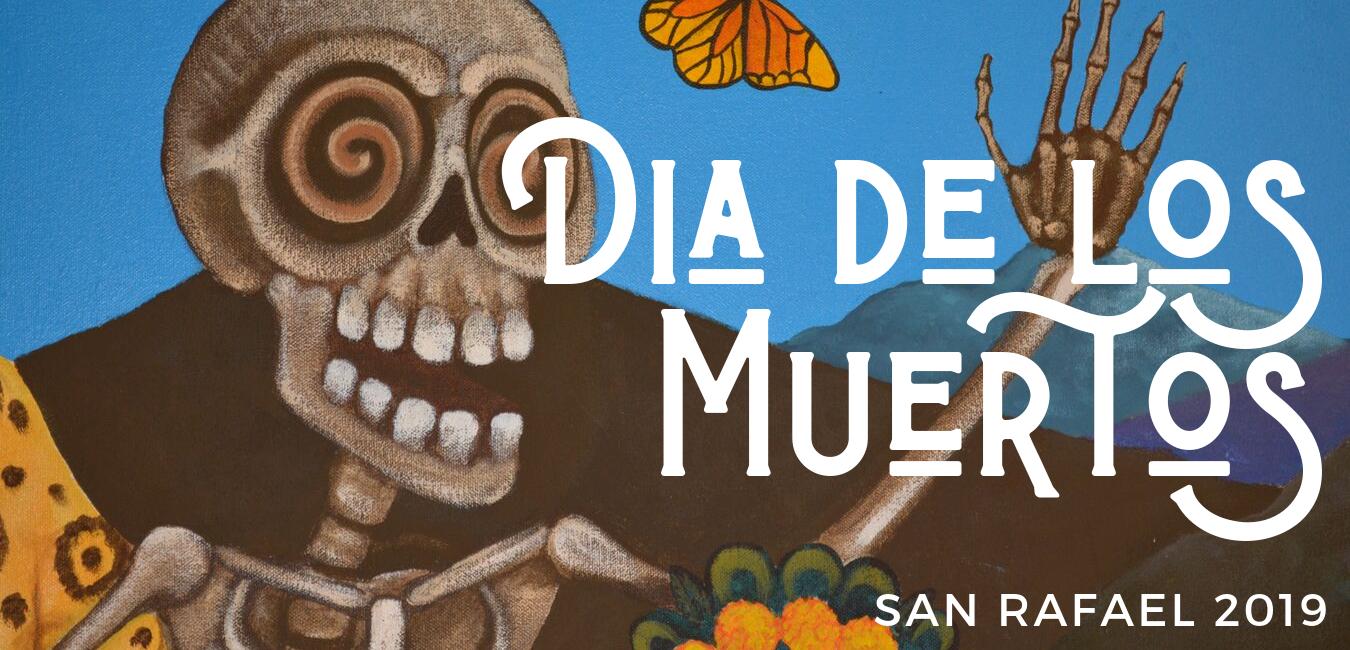 Dia de Los Muertos San Rafael 2019